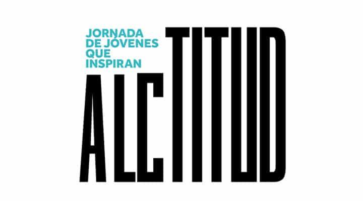 """Invitación Jornada """"ALCTITUD – El gran Valor de la Actitud"""" para Jóvenes"""