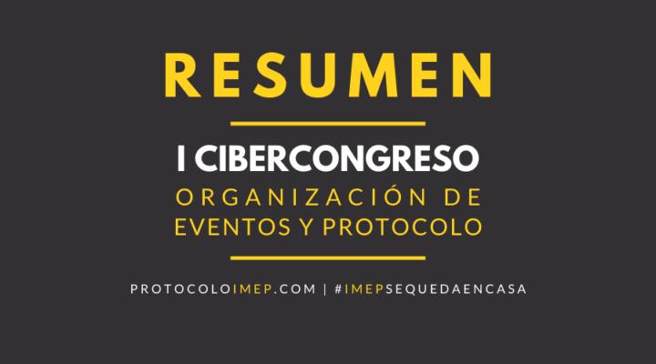 Resumen del I Cibercongreso en Organización de Eventos y Protocolo