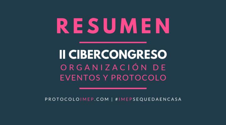 Resumen del II Cibercongreso en Organización de Eventos y Protocolo