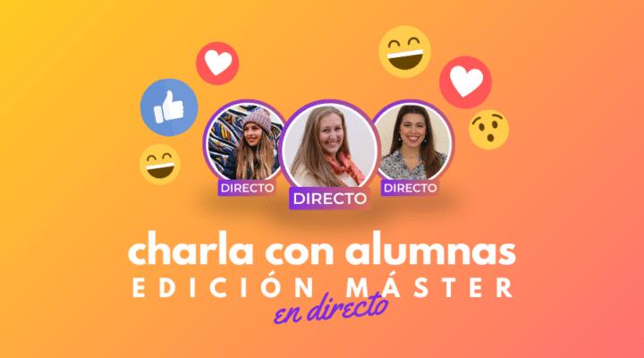 Charla en directo con Cristina y Silvia, alumnas del Máster en Organización de Eventos y Protocolo