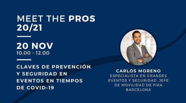 MEET THE PROS |  Claves de prevención y seguridad en eventos en tiempos de COVID-19