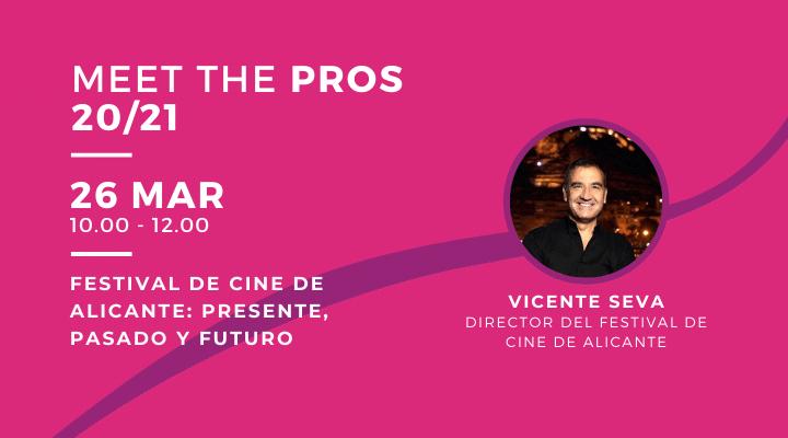 MEET THE PROS | Organización del Festival de Cine de Alicante