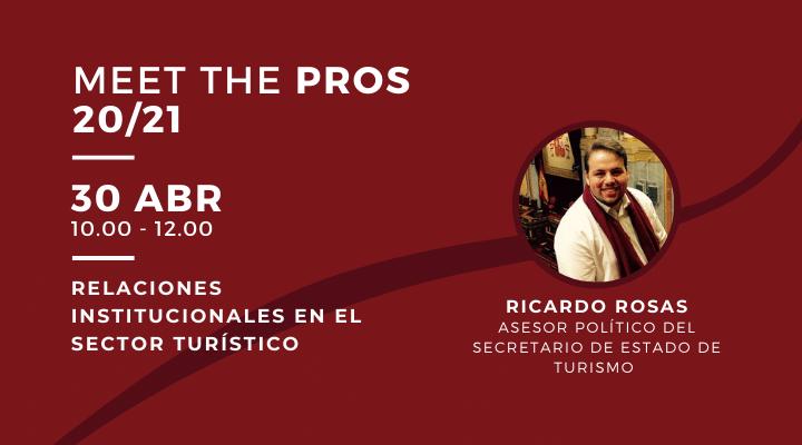 MEET THE PROS | Relaciones Institucionales en el sector turístico