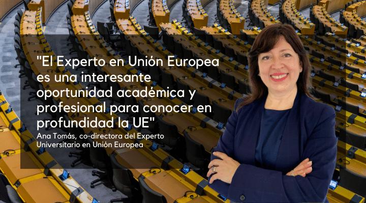 Entrevista | Ana Tomás co-directora del Experto en Unión Europea