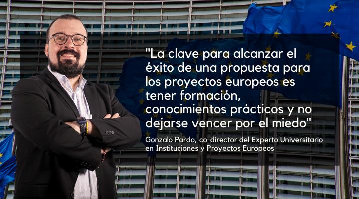 Entrevista a Gonzalo Pardo, co-director del Experto en Instituciones y Proyectos Europeos