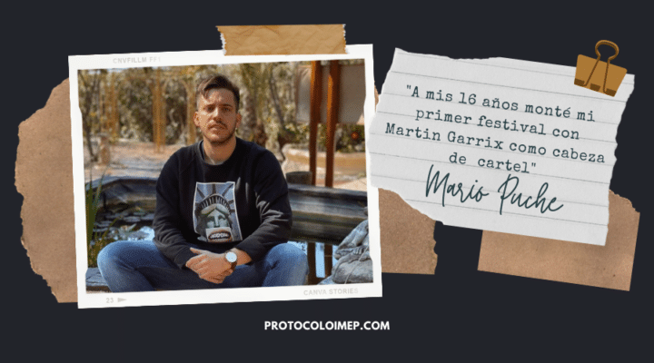 """Entrevista a Mario Puche, CEO de Grupo Magma & Agencia IMC: """"A mis 16 años monté mi primer festival con Martin Garrix como cabeza de  cartel"""""""